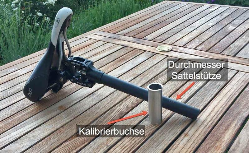 Sattelstütze und Kalibrierbuchse